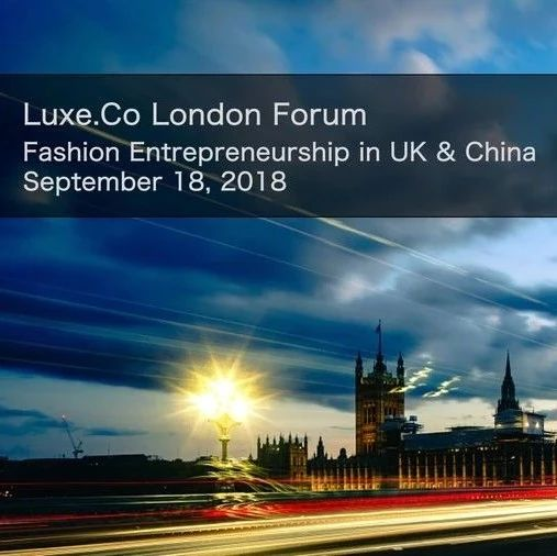 Luxe.Co London Forum(Sep 18, 2018): open for ticket reservation